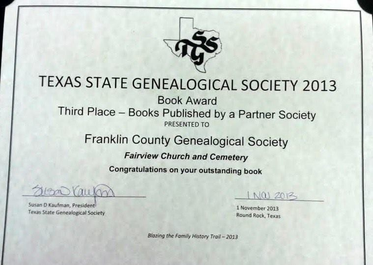"Third place award for ""Fairview Church & Cemetery"" book from Texas State Genealogical Society 2013"
