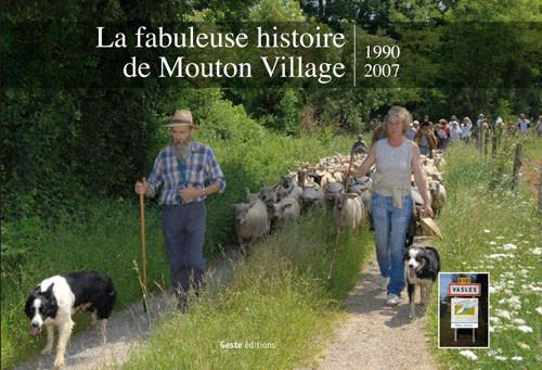 La fabuleuse histoire de Mouton Village