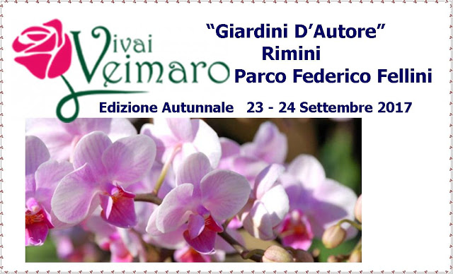 "Edizione Autunnale - ""Giardini D'Autore"" 23 – 24 Settembre 2017 Vivai Veimaro, Sarà Presente ☘☘"