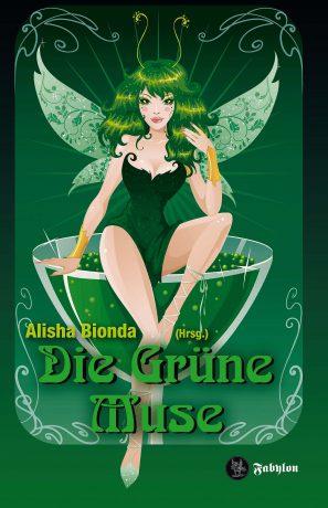 """""""Die Grüne Muse"""" Anthologie, Fabylon Verlag, 15,90 €"""