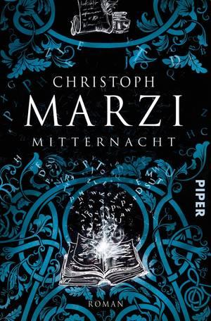 """""""Mitternacht"""" von Christoph Marzi, PIPER Verlag , 15,00 €"""