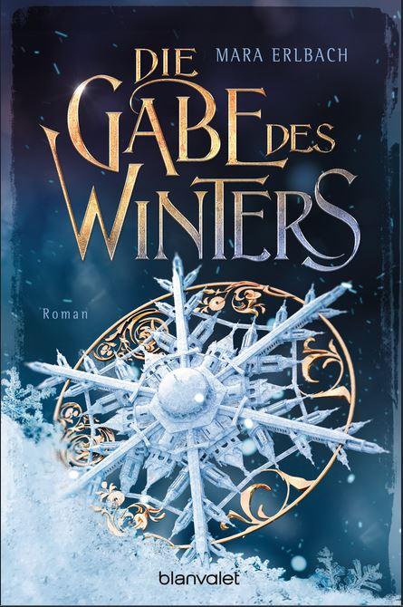 """""""Die Gabe des Winters"""" von Mara Erlbach, Blanvalet Verlag , 12,00 €"""
