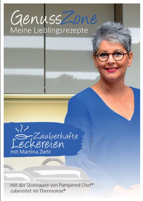 Rezeptheft, Kochbuch Pampered Chef von Martina Ziehl und Zauberhafte Leckereien mit Pampered Chef® - GenussZone