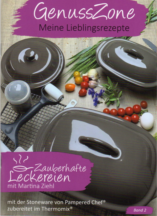 Rezeptheft, Kochbuch GenussZone rund um Pampered Chef Rezepte