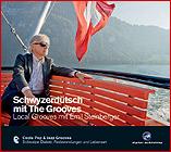 """CD """"Schwyzerdütsch mit The Grooves"""""""