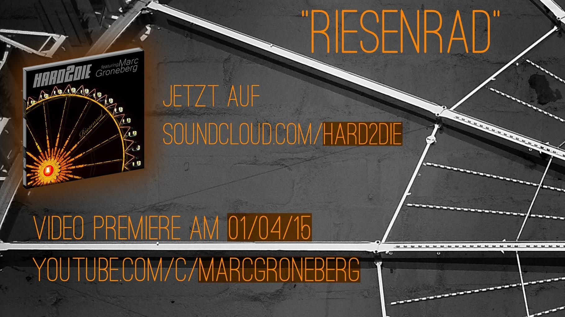hard2die feat. Marc Groneberg - Riesenrad © Marc Groneberg | #socialmedia #hard2die #marcgroneberg