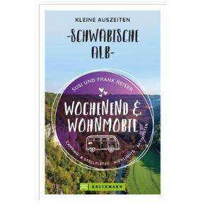 Wochenend & Wohnmobil - Kleine Auszeiten Schwäbische Alb - Im Februar 2021 kommt unser 2. Buch auf den Markt - HVP150