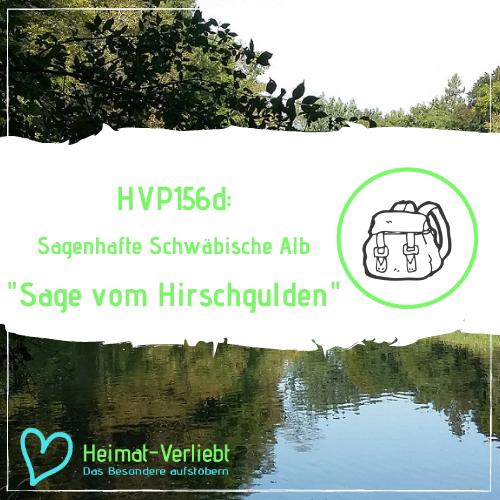 Sagenhafte Schwäbische Alb - Die Sage vom Hirschgulden - HVP156d