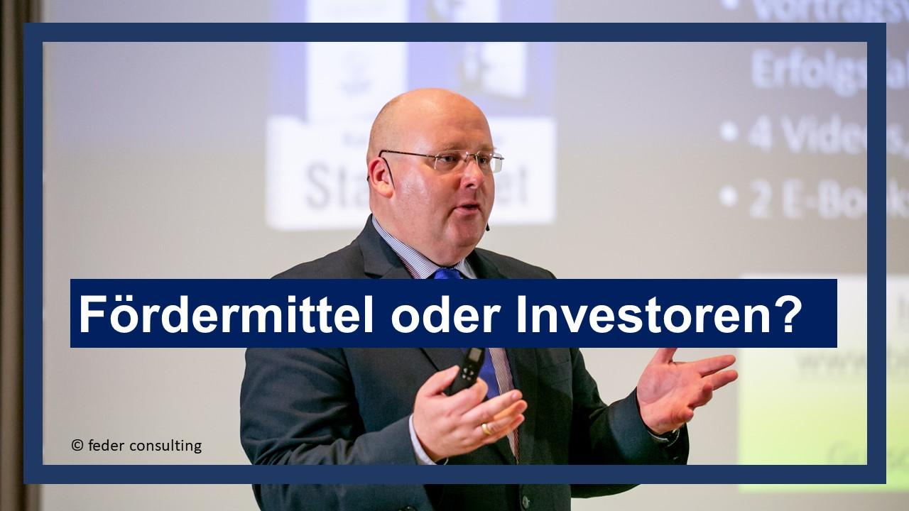 Fördermittel beantragen und Risikokapital von Investoren