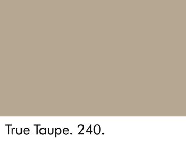 True Taupe 240.