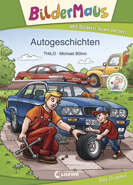Bildermaus - Autogeschichten - von THiLO, erschienen 2019 im Loewe Verlag