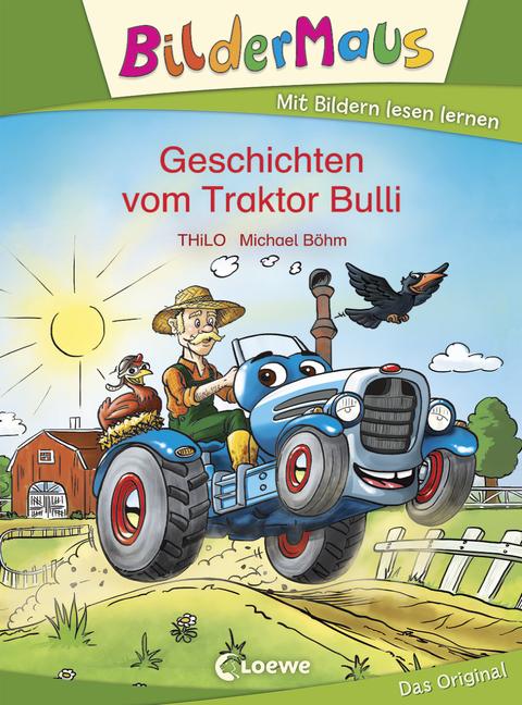 Bildermaus - Geschichten vom Traktor Bulli - von THiLO, erschienen 2013 im Loewe Verlag