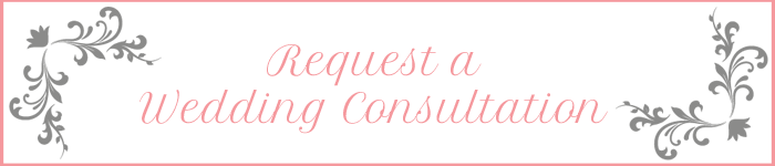 Request a Wedding Consultation