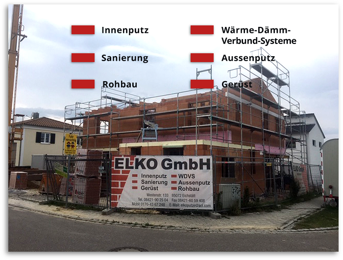 Grafik: Baustelle Rohbau eingerüstet mit Bauschild von MEISTERBETRIEB ELKO GmbH, Eichstätt, Bayern | Innenputz Auussenputz Wärmedämm-Verbundsysteme