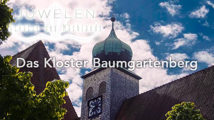 Schätze des Machlands - Kloster Baumgartenberg