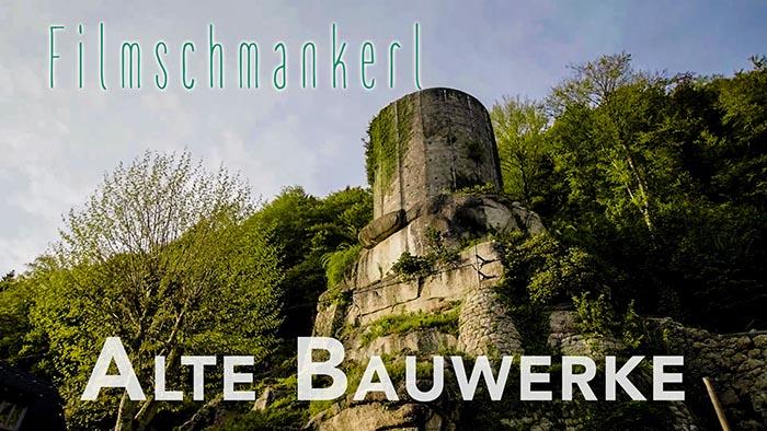 Filmschmankerl - Alte Bauwerke