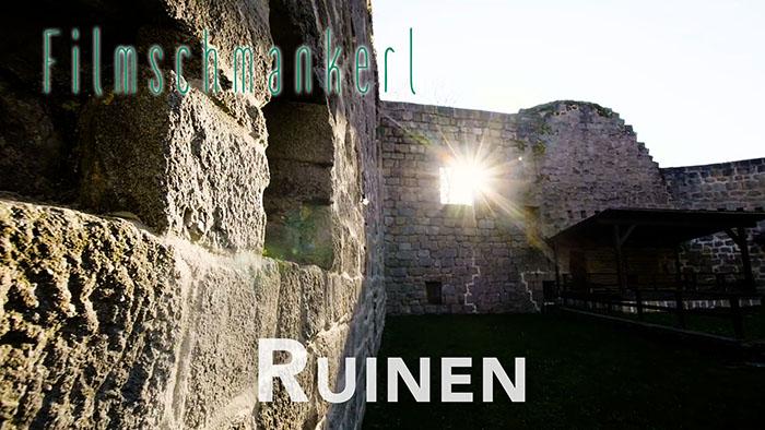 Filmschmankerl - Ruinen