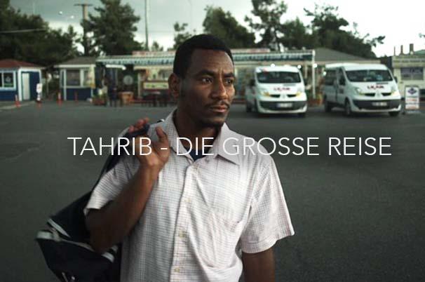 TAHRIB - DIE GROSSE REISE