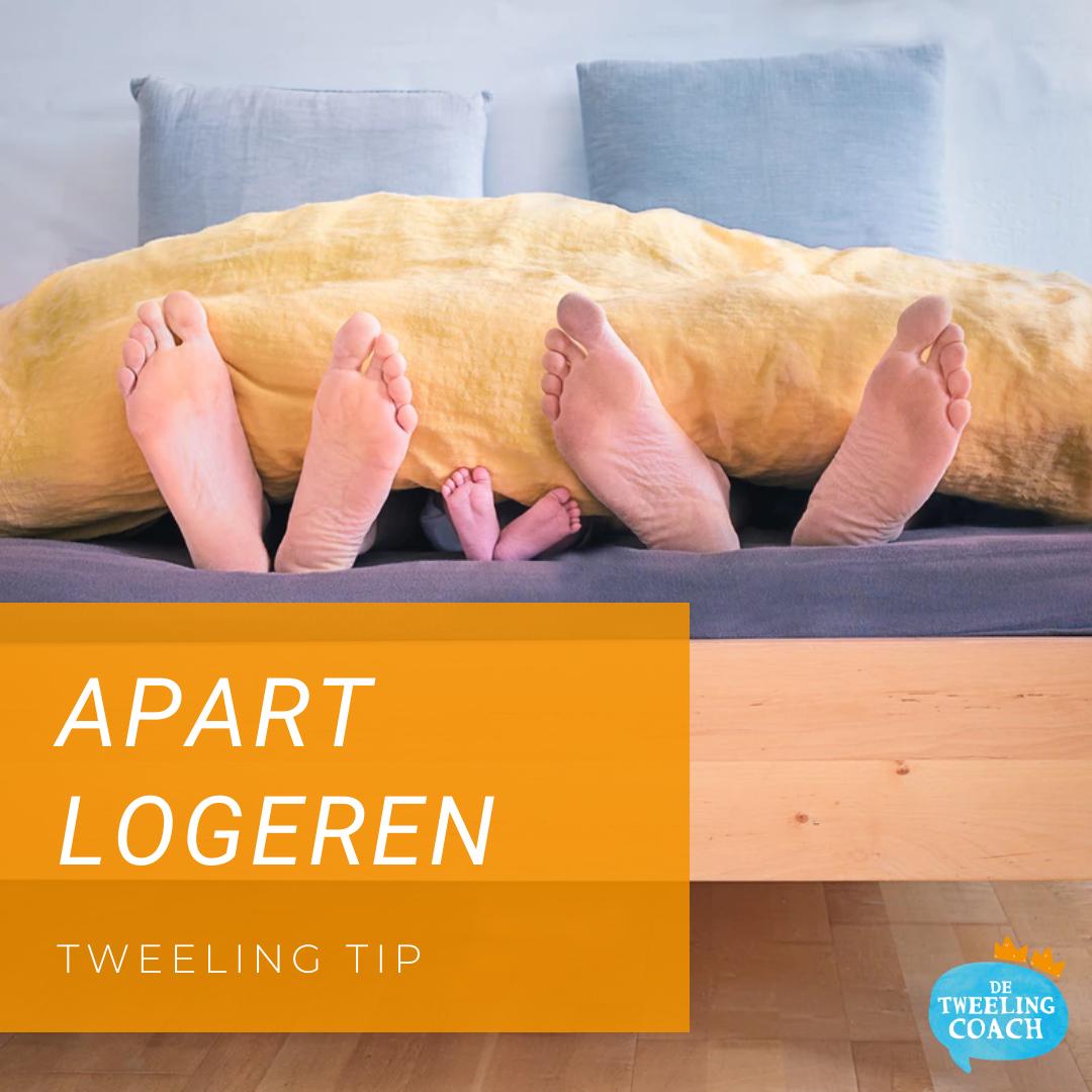 Tweeling Tip: Apart logeren