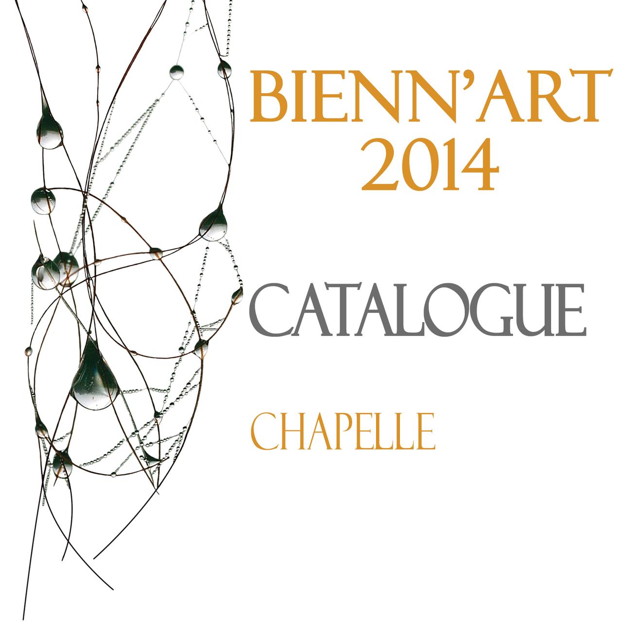 La chapelle - Bienn'Art 2014 - 12 au 15 juin 2014 Tournon-sur-Rhône