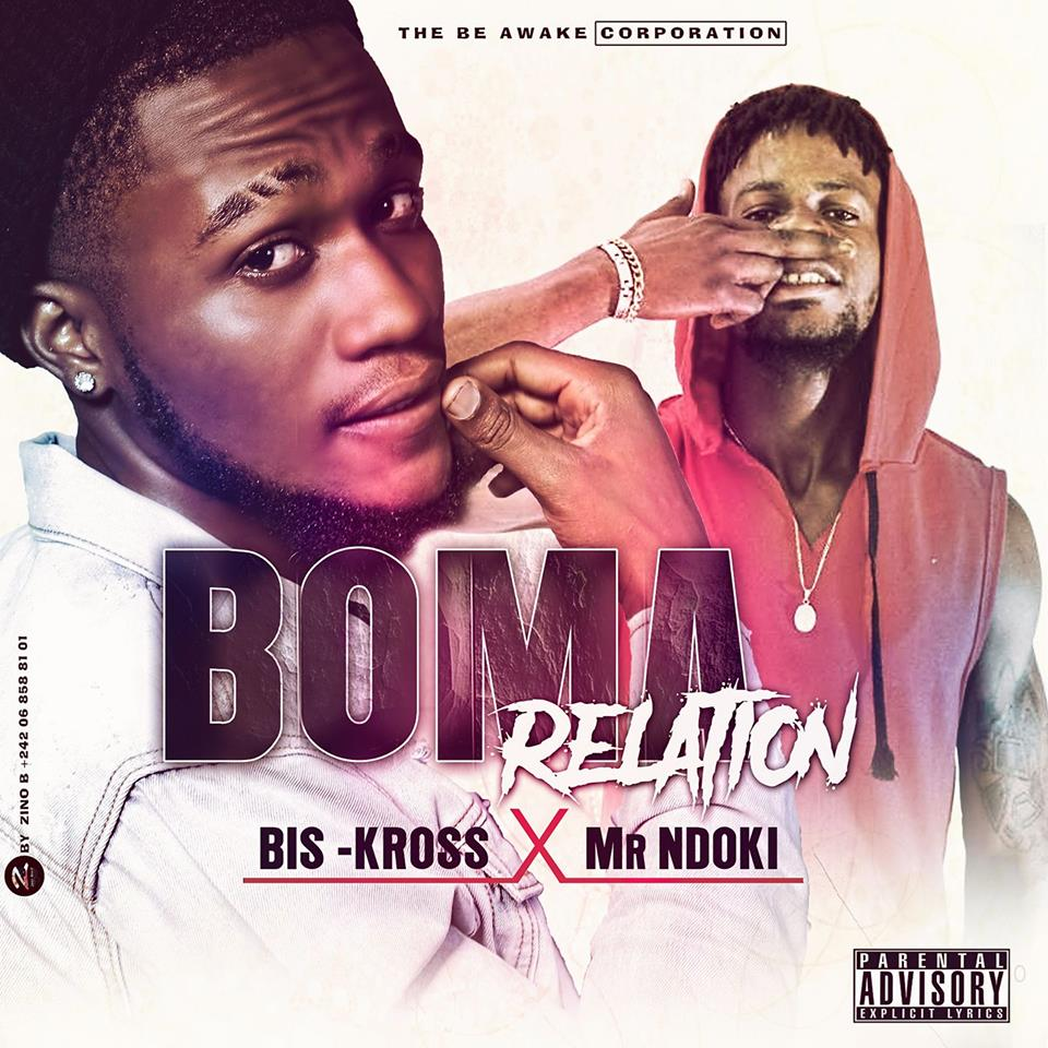 BIS KROSS x MR NDOKI (Boma Relation)