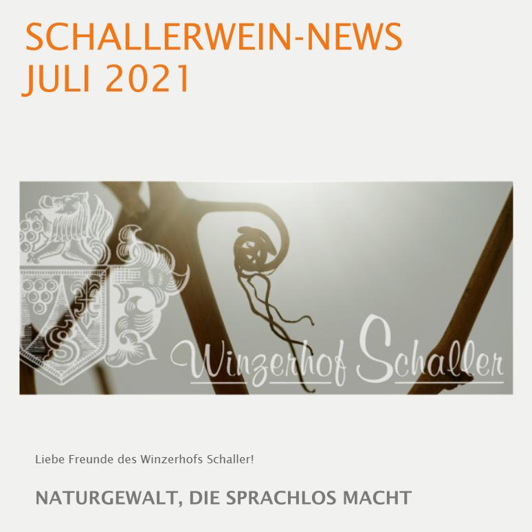 SCHALLERWEIN-NEWS JULI 2021