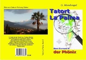 der Phönix, Band 3 der neuen Krimiserie aus La Palma