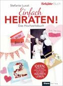 Brigitte-Buch:  Einfach Heiraten!