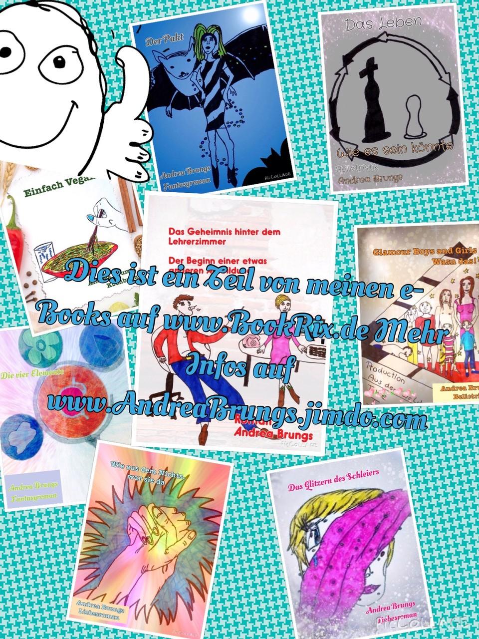 Meine E-Books  Hier findest du alle meine Ebooks mit Informationen und wo du sie erwerben kannst