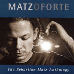 Die CD Matzoforte - Erinnerungen an Sebastian Matz