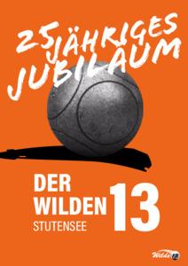 Festschrift 25-Jähriges Jubiläum  der Wilden 13 Stutensee