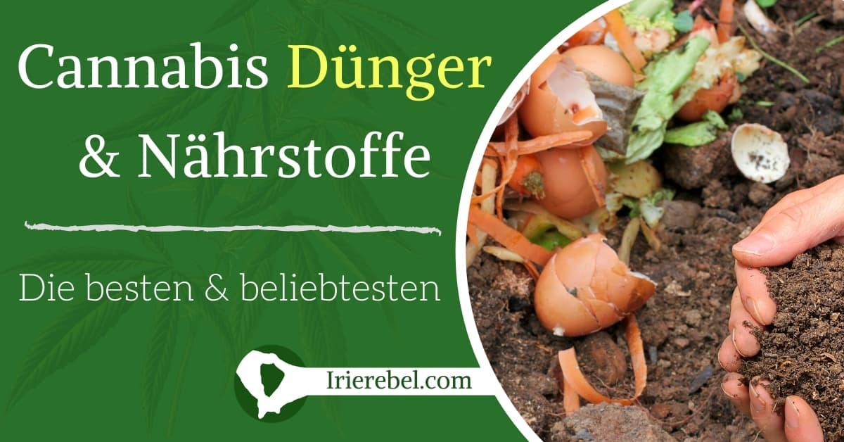 Cannabis Dünger & Hanf Dünger