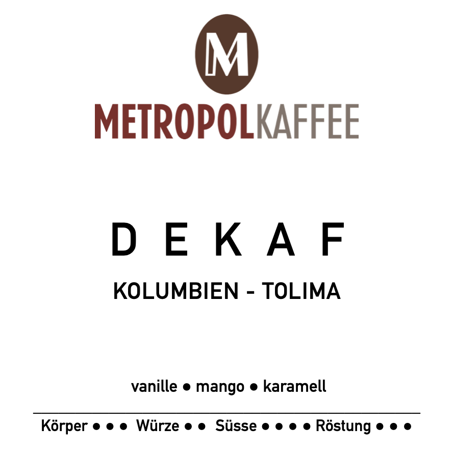 Neuer Kaffee: - Dekaf - Kolumbien Tolima
