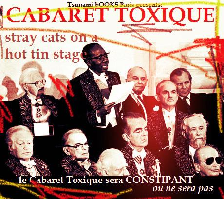 Cabaret Toxique & the Fuckademy