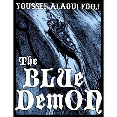 THE BLUE DEMON (Youssef Alaoui - BOOK)