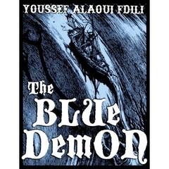 THE BLUE DEMON (Youssef Alaoui - BOOK)