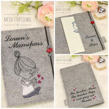 Mutterpasshülle mit Namen der Mami, bestickter Innenlasche mit den Namen der Eltern, sowie der Bestickten Rückseite mit Wunschtext