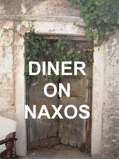Dinner on Naxos and Naxos Chora greece