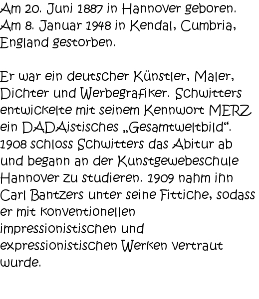 Dadaisten Kurt Schwitters Deutsch Zauberworte Literatur