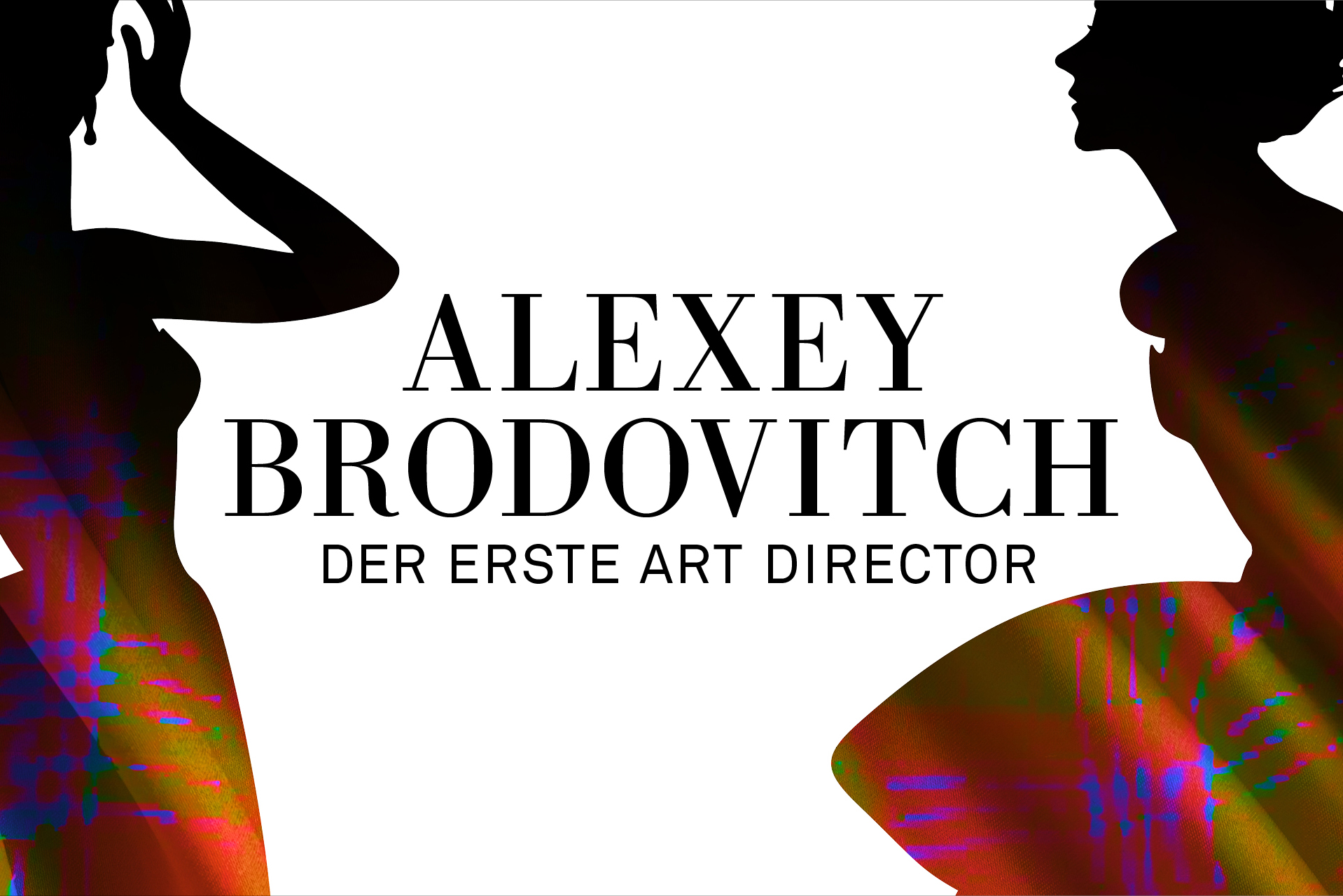 «Alexey Brodovitch: Der erste Art Director»