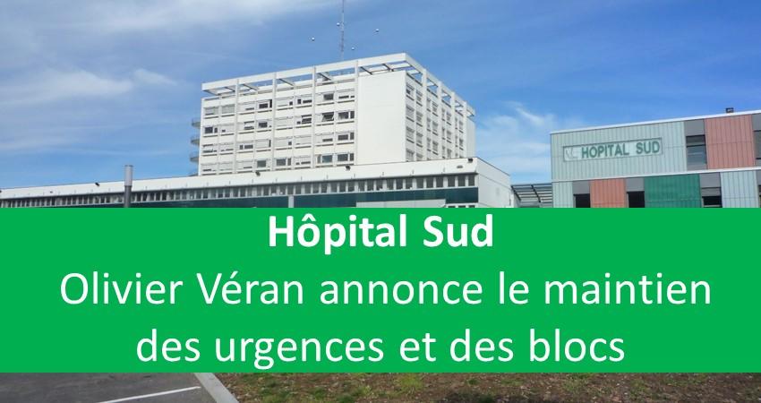 Hôpital Sud - Olivier Véran annonce le maintien des urgences et des blocs