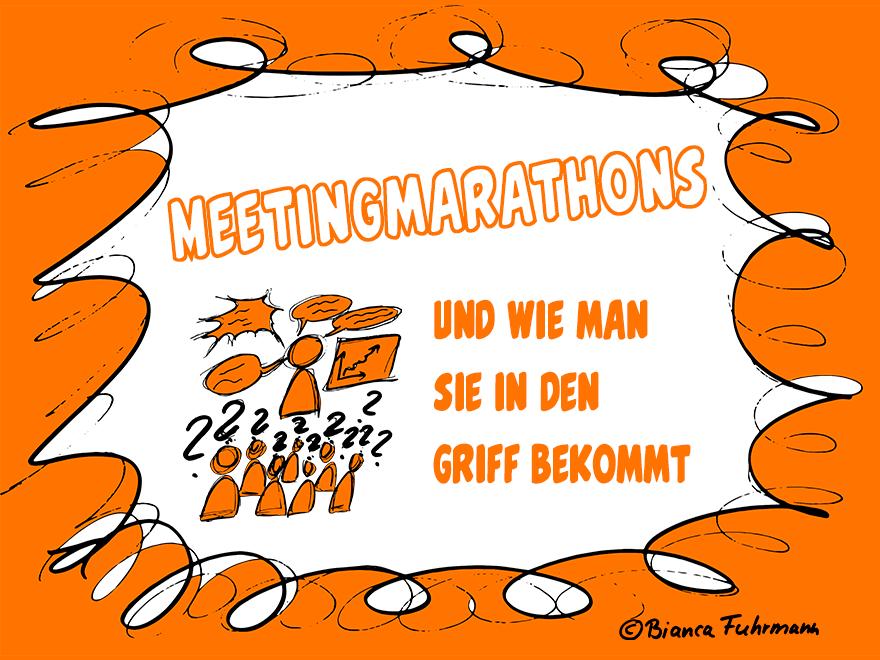 Projektmanagement-Blog, Meetingmarathons, © Bianca Fuhrmann