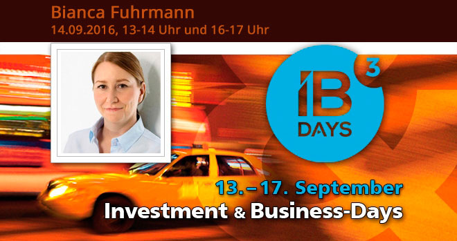 Bianca Fuhrmann, Vortragsrednerin auf den Investment and Business-Days am 14.09.2016 in Frankfurt