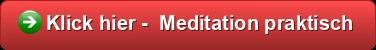 Button - Klick hier - Meditation praktisch