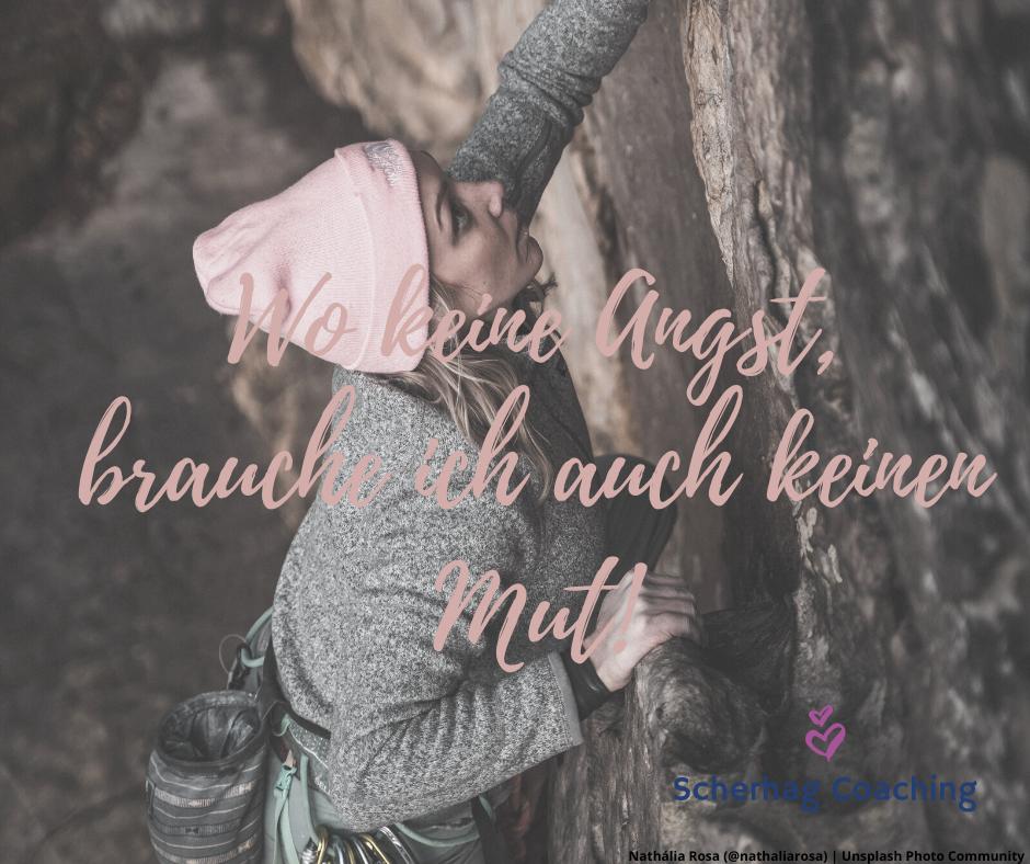 Keinen Mut ohne Angst