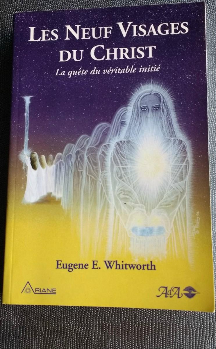 Les neufs visages du Christ Eugène de E.Whitworth