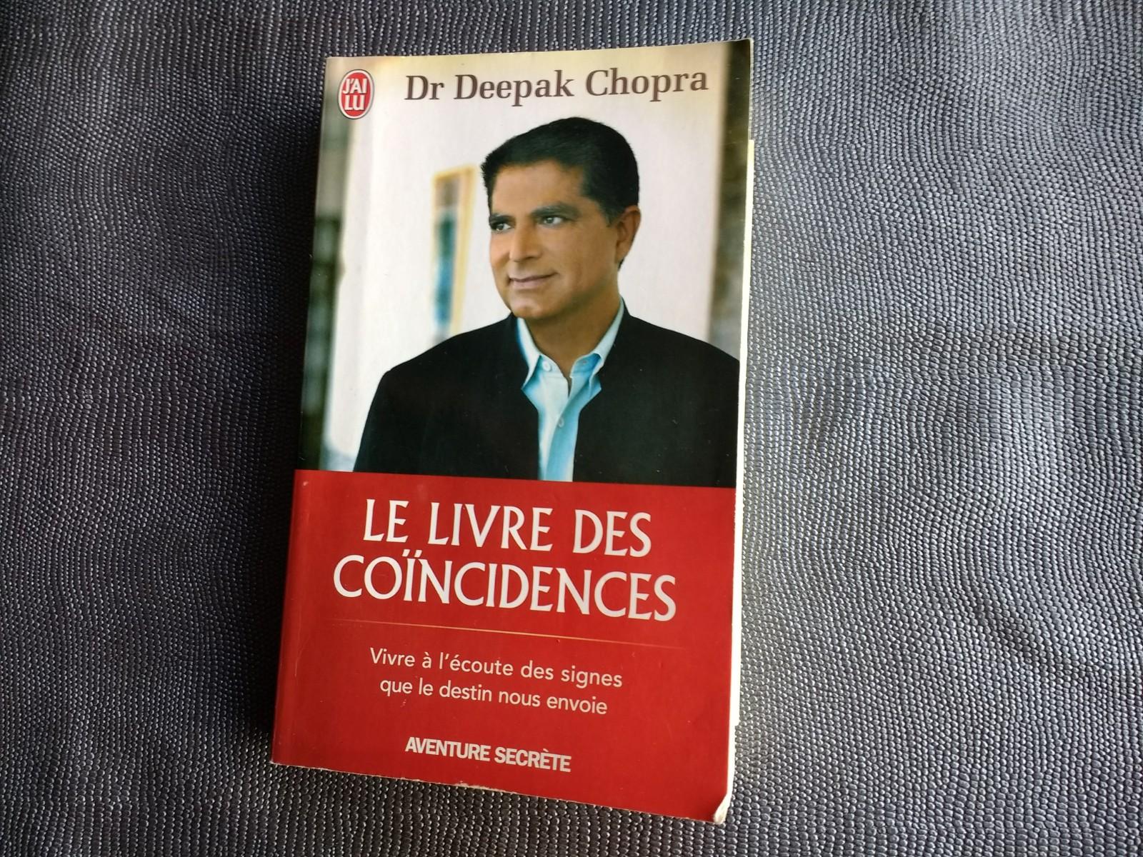 Le livre des coïncidences de Dr Deepak Chopra