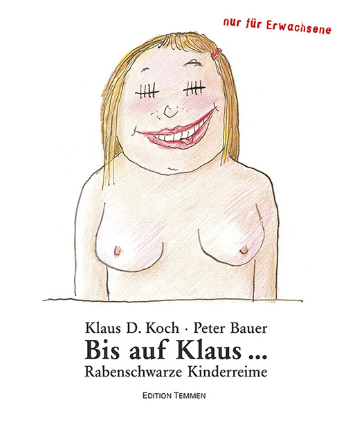 Buchtitel zu »Bis auf Klaus...« von Peter Bauer