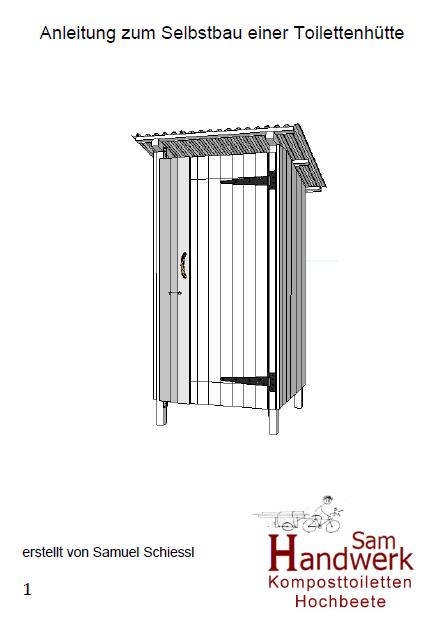 anleitung f r ein toilettenhaus komposttoilette. Black Bedroom Furniture Sets. Home Design Ideas