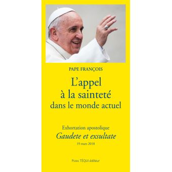 """Exhortation apostolique """"Gaudete et Exsultate"""""""